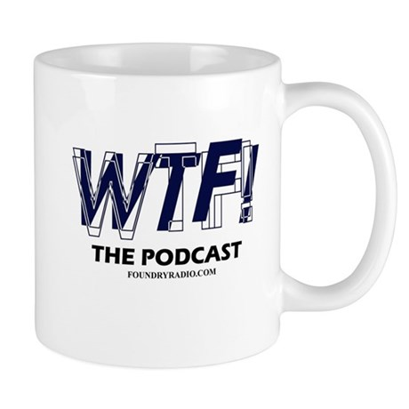 WTF! The Podcast Mug