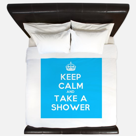 Keep Calm and Take a Shower King Duvet