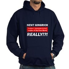 Newt Gingrich Really Hoodie
