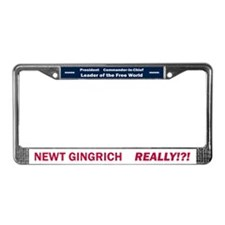 Newt Gingrich Really License Plate Frame