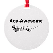 Aca-Awesome Quote Ornament