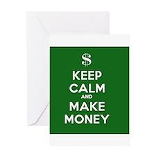 Keep Calm and Make Money Greeting Card