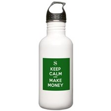 Keep Calm and Make Money Sports Water Bottle