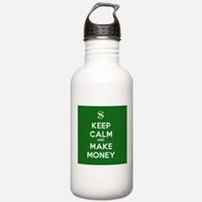 Keep Calm and Make Money Water Bottle