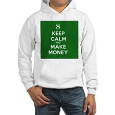 Keep Calm and Make Money Hoodie Sweatshirt