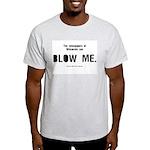 Blow Me Grey T-Shirt