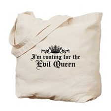 I'm Rooting For The Evil Queen Tote Bag