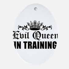 Evil Queen In Training Ornament (Oval)