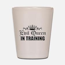 Evil Queen In Training Shot Glass