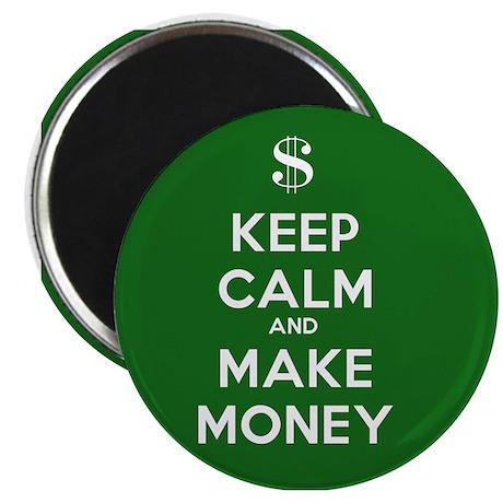 "Keep Calm and Make Money 2.25"" Magnet (10 pac"
