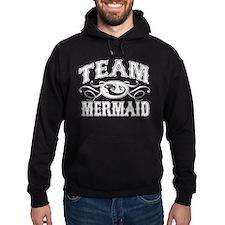 Team Mermaid Hoodie