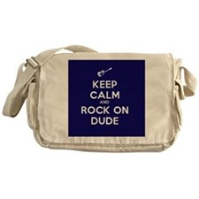 Keep Calm and Rock On Dude Messenger Bag
