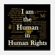 I am Human Rights Tile Coaster
