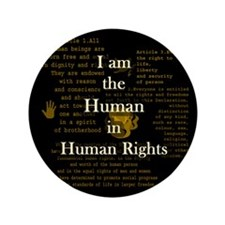 """I am Human Rights 3.5"""" Button"""