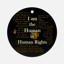 I am Human Rights Ornament (Round)