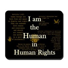 I am Human Rights Mousepad