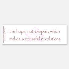 Hope Not Despair V1 Bumper Bumper Sticker