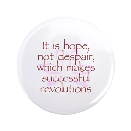 "Hope Not Despair V1 3.5"" Button (100 pack)"