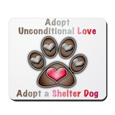 adopt unconditional love Mousepad