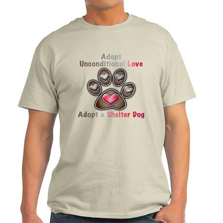 adopt unconditional love Light T-Shirt