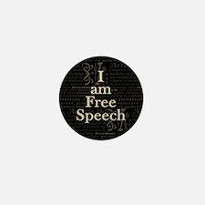 I am Free Speech Dark Mini Button