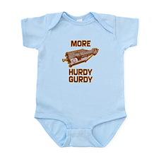 More Hurdy Gurdy Infant Bodysuit