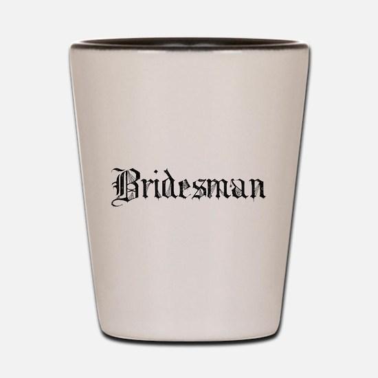 Gothic Text Bridesman Shot Glass