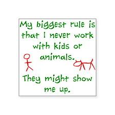 "Kids or animals Square Sticker 3"" x 3"""