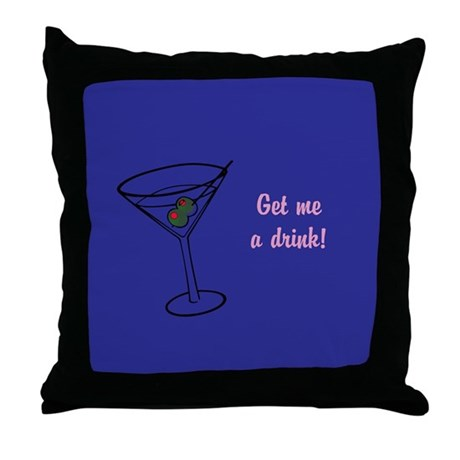 Throw Me A Pillow : Get Me a Drink Throw Pillow by Poptopia1