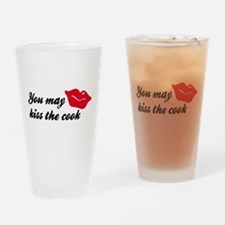 you may kiss the cook Drinking Glass