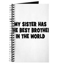 My Sister Has The Best Brother Journal