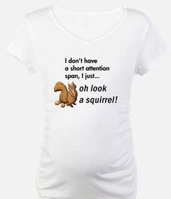 Oh Look A Squirrel Shirt
