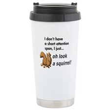 Oh Look A Squirrel Travel Mug