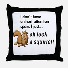 Oh Look A Squirrel Throw Pillow
