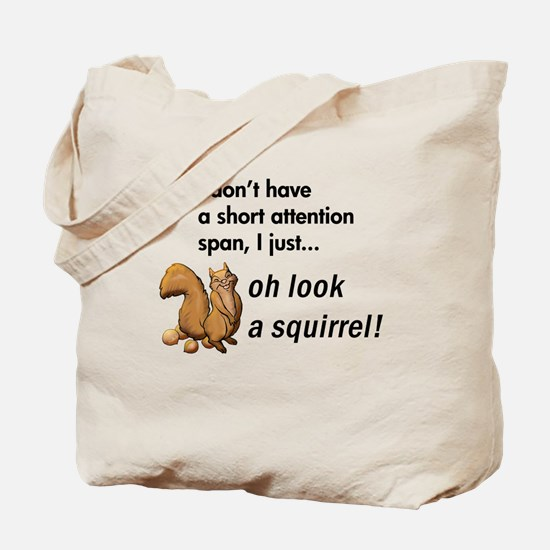 Oh Look A Squirrel Tote Bag