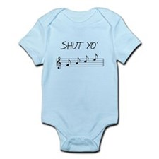 Shut yo' FACE Infant Bodysuit