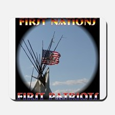 First Nations, First Patriots Mousepad