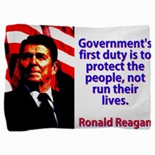 Governement's First Duty - Ronald Reagan Pillo