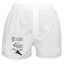 I like manly things Boxer Shorts