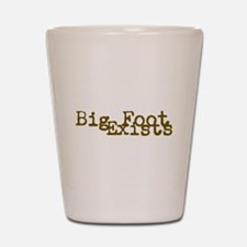 Big Foot Exists Shot Glass