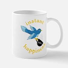 Instant Happiness Mug