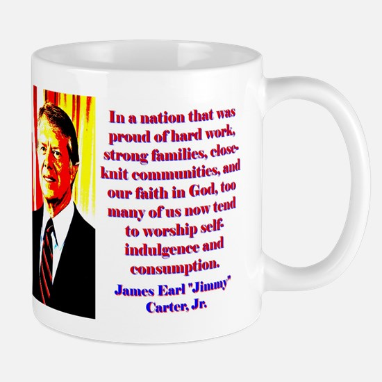In A Nation That Was Proud - Jimmy Carter Mug