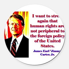 I Want To Stress Again - Jimmy Carter Round Car Ma