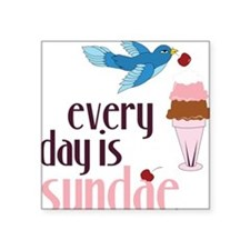 "Every Day Is Sundae Square Sticker 3"" x 3"""