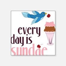 """Every Day Is Sundae Square Sticker 3"""" x 3"""""""