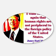 I Want To Stress Again - Jimmy Carter Decal