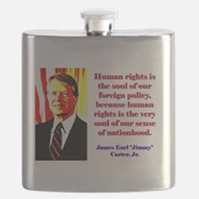 Human Rights Is The Soul - Jimmy Carter Flask