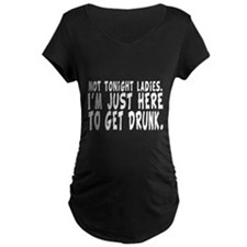 Not Tonight Ladies - Funny Shirt T-Shirt