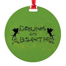 Drunk On Absinthe Ornament
