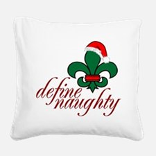 Define Naughty Square Canvas Pillow